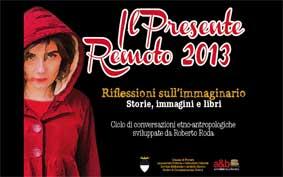 Il presente remoto 2013